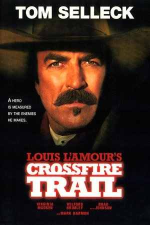 Louis L'Amour's Crossfire Trail