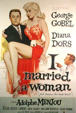 I Married a Woman