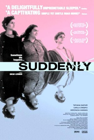 Suddenly