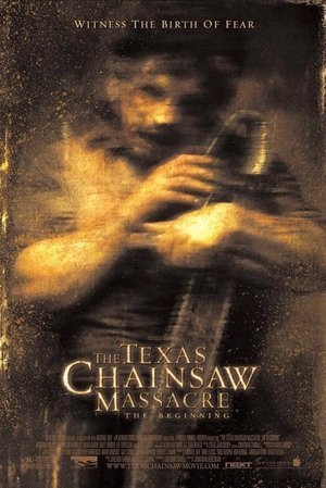 Texas Chainsaw Massacre: The Beginning