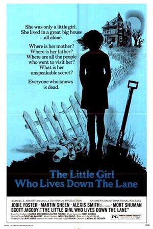 Little Girl Who Lives Down the Lane
