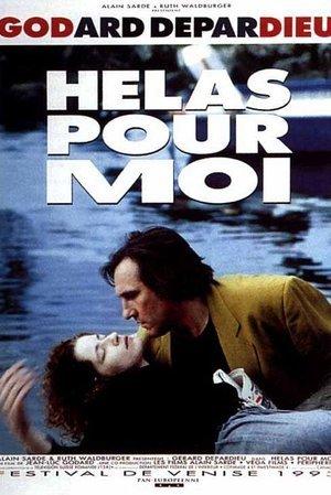 Helas Pour Moi