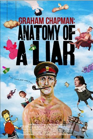 Liar's Autobiography - The Untrue Story of Monty Python's Graham Chapman