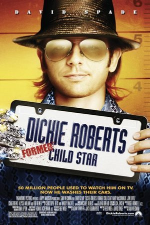 Dickie Roberts: Former Child Star
