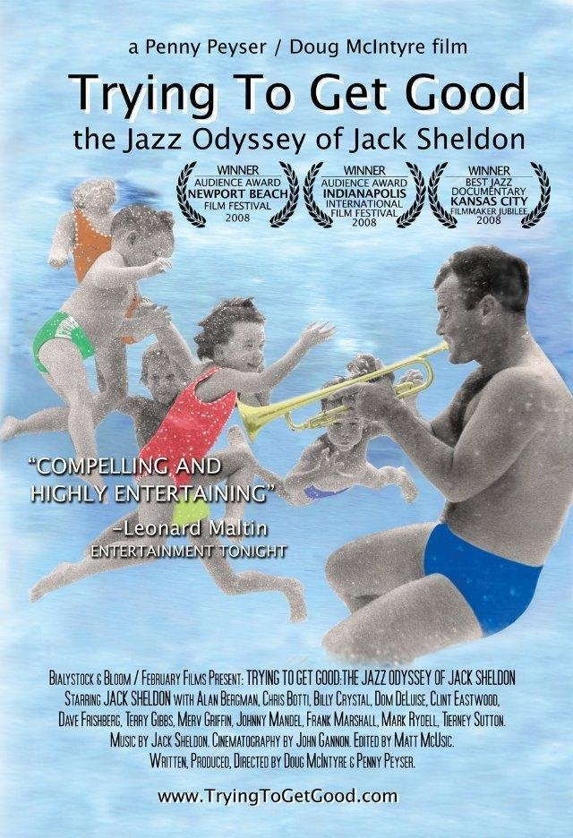Trying to Get Good: The Jazz Odyssey of Jack Sheldon