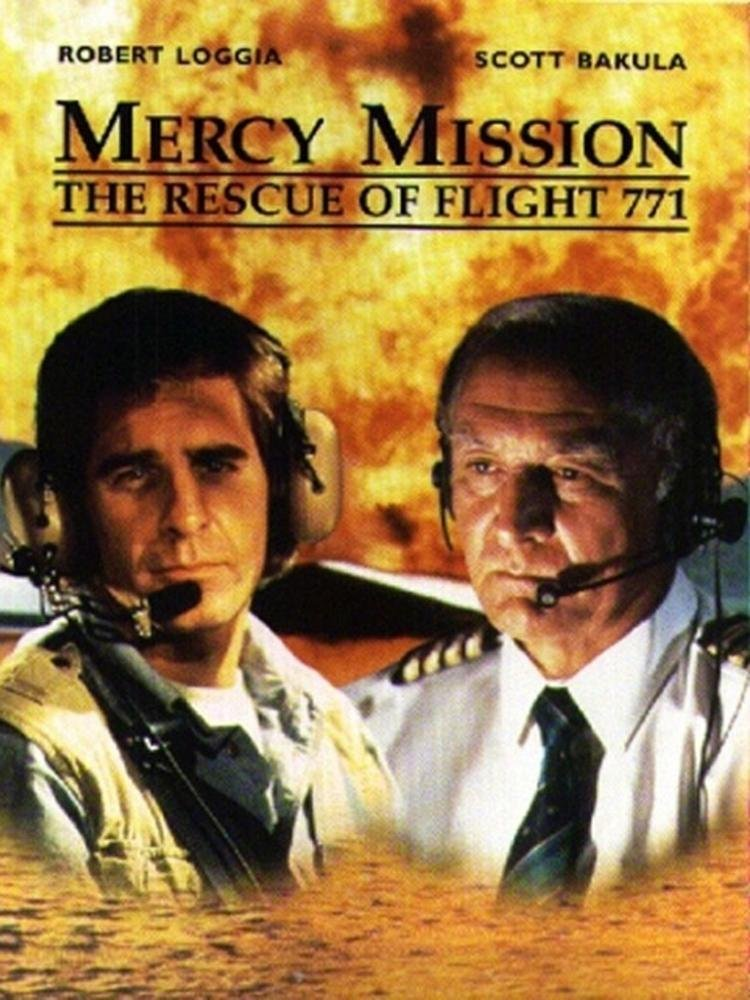 Mercy Mission: The Rescue of Flight 771